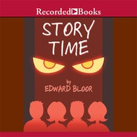 Story Time - Edward Bloor