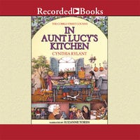 Cobble Street Cousins: In Aunt Lucy's Kitchen - Cynthia Rylant
