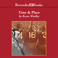 Time and Place - Bryan Woolley