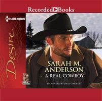 A Real Cowboy - Sarah M. Anderson