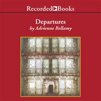 Departures - Adrienne Bellamy