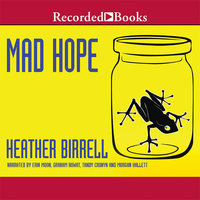 Mad Hope - Heather Birrell