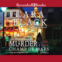 Murder on the Champ de Mars - Cara Black