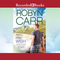 One Wish - Robyn Carr