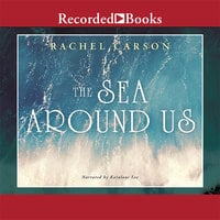 The Sea Around Us - Rachel Carson