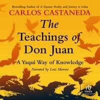 The Teachings of Don Juan - Carlos Castaneda