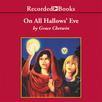 On All Hallow's Eve - Grace Chetwin