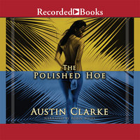 The Polished Hoe - Austin Clarke