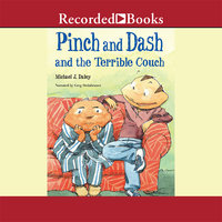 Pinch and Dash and the Terrible Couch - Michael J. Daley