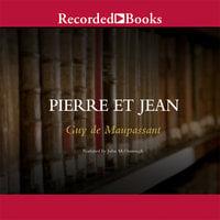 Pierre et Jean - Guy de Maupassant