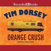 Orange Crush - Tim Dorsey