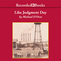 Like Judgment Day - Michael D'Orso
