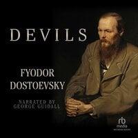 Devils - Fyodor Dostoyevsky