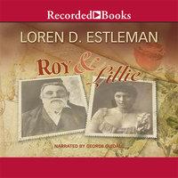 Roy & Lillie - Loren D. Estleman