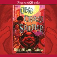 One Crazy Summer - Rita Williams-Garcia
