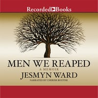 Men We Reaped - Jesmyn Ward