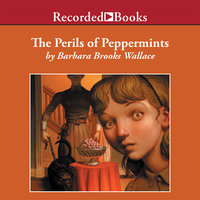 The Perils of Peppermints - Barbara Brooks Wallace