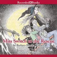 Miss Switch to the Rescue - Barbara Brooks Wallace
