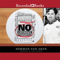 No Experience Necessary - Norman Van Aken