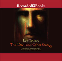 The Devil and Other Stories - Leo Tolstoy, Richard F. Gustafson