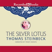 The Silver Lotus - Thomas Steinbeck