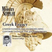 Greek Legacy - Timothy B. Shutt
