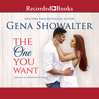 The One You Want - Gena Showalter