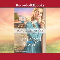 Song of My Heart - Kim Vogel Sawyer