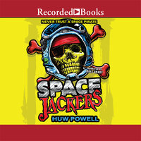 Spacejackers - Huw Powell