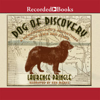 Dog of Discovery - Laurence Pringle