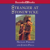 Stranger at Stonewycke - Michael Phillips,Judith Pella