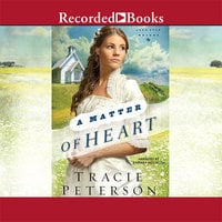 A Matter of Heart - Tracie Peterson