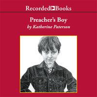 Preacher's Boy - Katherine Paterson