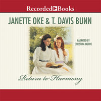 Return to Harmony - Janette Oke, Davis Bunn