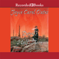 The Devil's Half Acre - Joyce Carol Oates