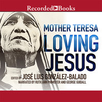 Loving Jesus - Mother Teresa