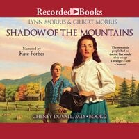 Shadow of the Mountains - Gilbert Morris, Lynn Morris