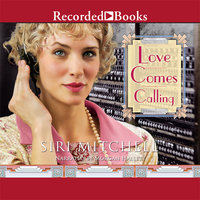 Love Comes Calling - Siri Mitchell