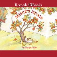 Sophie's Squash - Pat Zietlow Miller