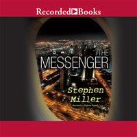 The Messenger - Stephen Miller