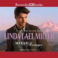 Mixed Messages - Linda Lael Miller
