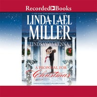 A Proposal for Christmas - Linda Lael Miller, Lindsay McKenna