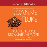 Double Fudge Brownie Murder - Joanne Fluke