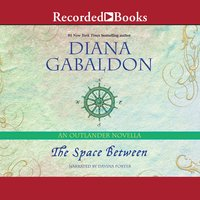 The Space Between - Diana Gabaldon