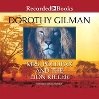 Mrs. Pollifax and the Lion Killer - Dorothy Gilman