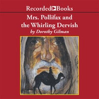 Mrs. Pollifax and the Whirling Dervish - Dorothy Gilman