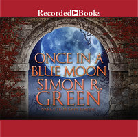 Once in a Blue Moon - Simon R. Green