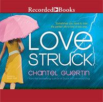 Love Struck - Chantel Guertin