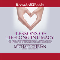 Lessons of Lifelong Intimacy - Michael Gurian