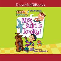 Miss Suki Is Kooky! - Dan Gutman
